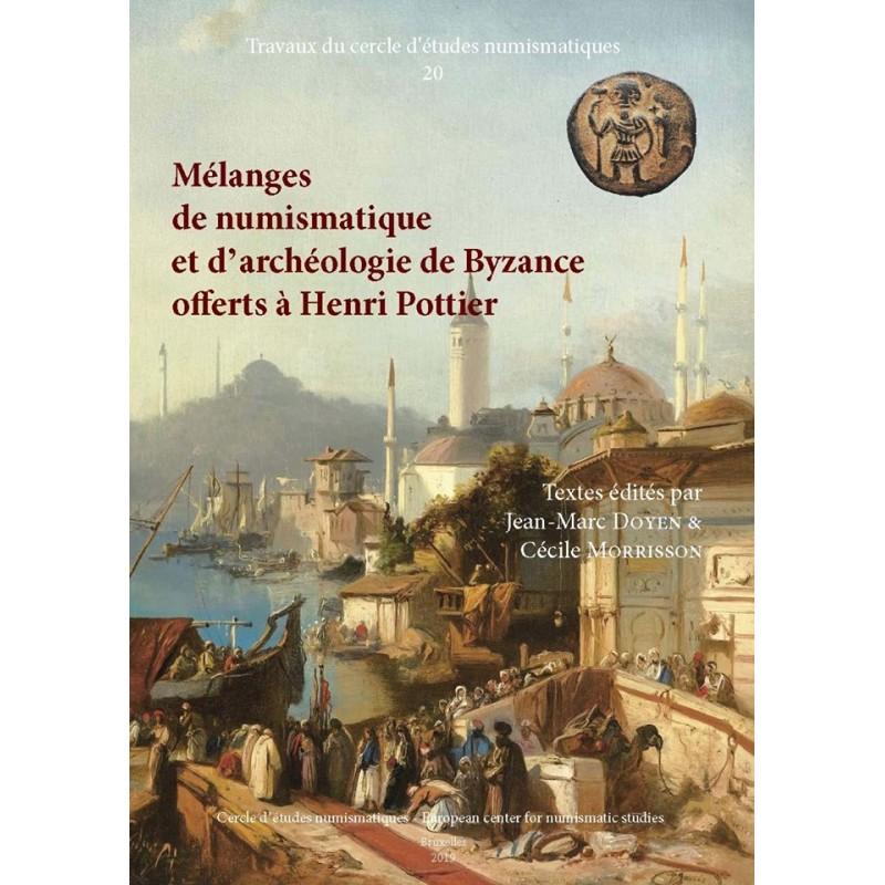 couverture du livre Mélanges de numismatique et d'archéologie de Byzance offerts à Henri Pottier