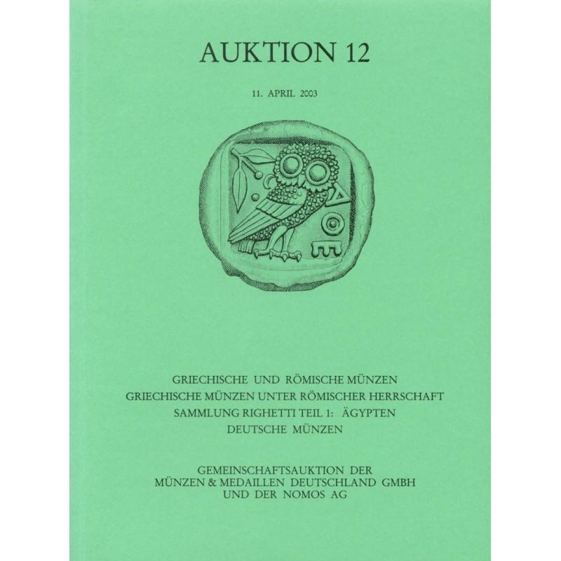 2003 - NOMOS - ROMAN PROVINCIAL COINAGE - COLLECTION RIGHETTI - ÄGYPTEN -