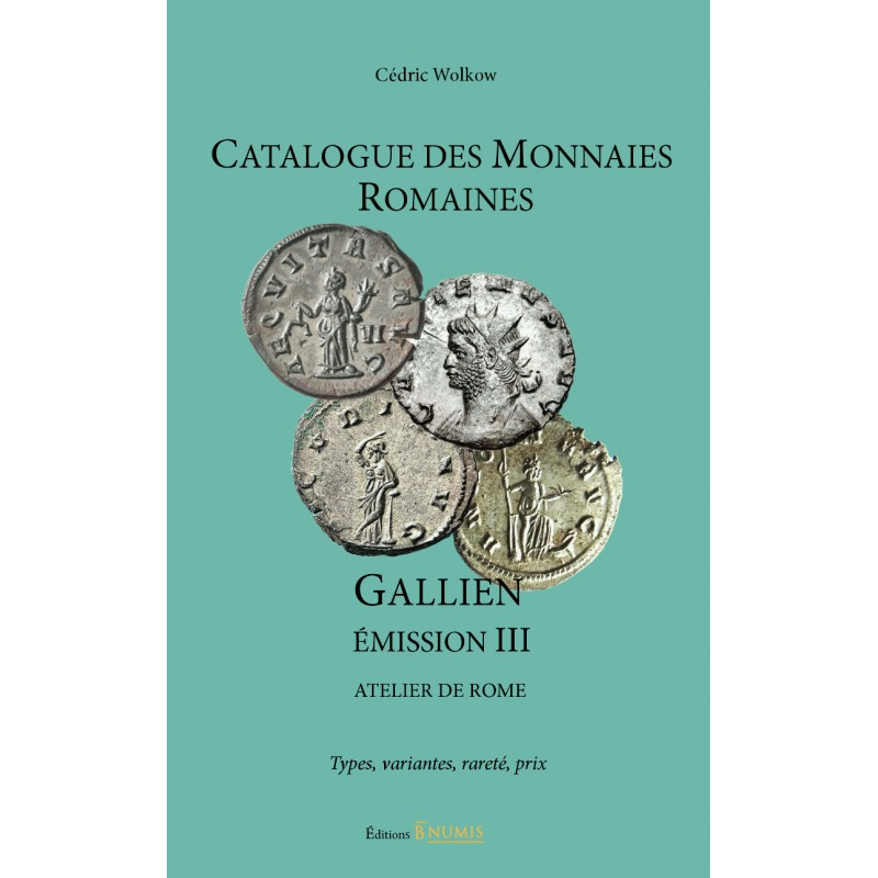 CATALOGUE DES MONNAIES ROMAINES - GALLIEN – ÉMISSION III !!! Catalogue-des-monnaies-romaines-gallien-emission-iii-