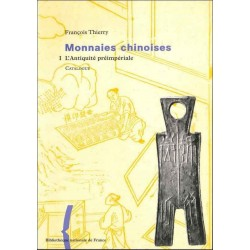 MONNAIES CHINOISES -  CATALOGUE - VOLUME I