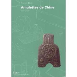 AMULETTES DE CHINE -...