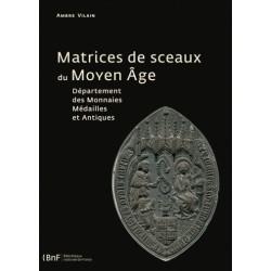 MATRICES DE SCEAUX DU MOYEN...