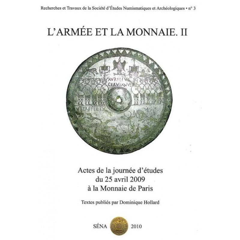 L'Armée & la MONNAIE II - Actes de la journée d'études du 25 avril 2009