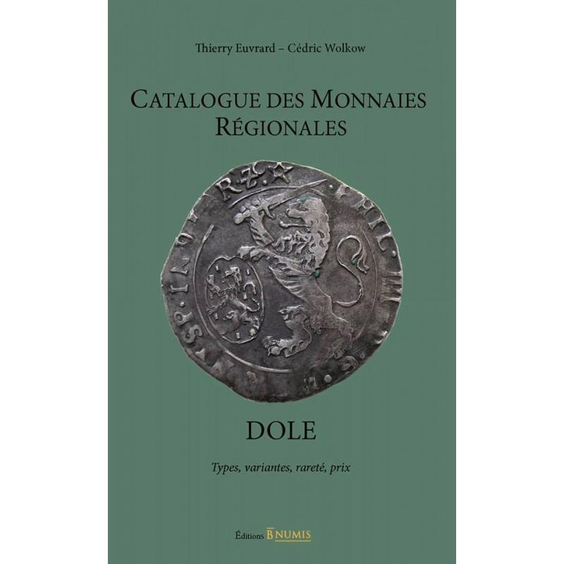Catalogue des monnaies régionales, DOLE, variantes, rareté, prix