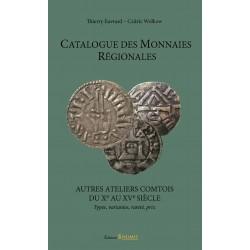 Couverture du CATALOGUE DES MONNAIES RÉGIONALES – AUTRES ATELIERS COMTOIS du Xe au XVe siècle