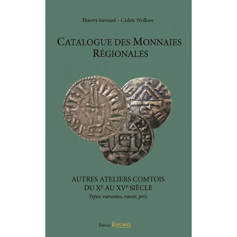 """Book cover of """" AUTRES ATELIERS COMTOIS du Xe au XVe siècle"""""""