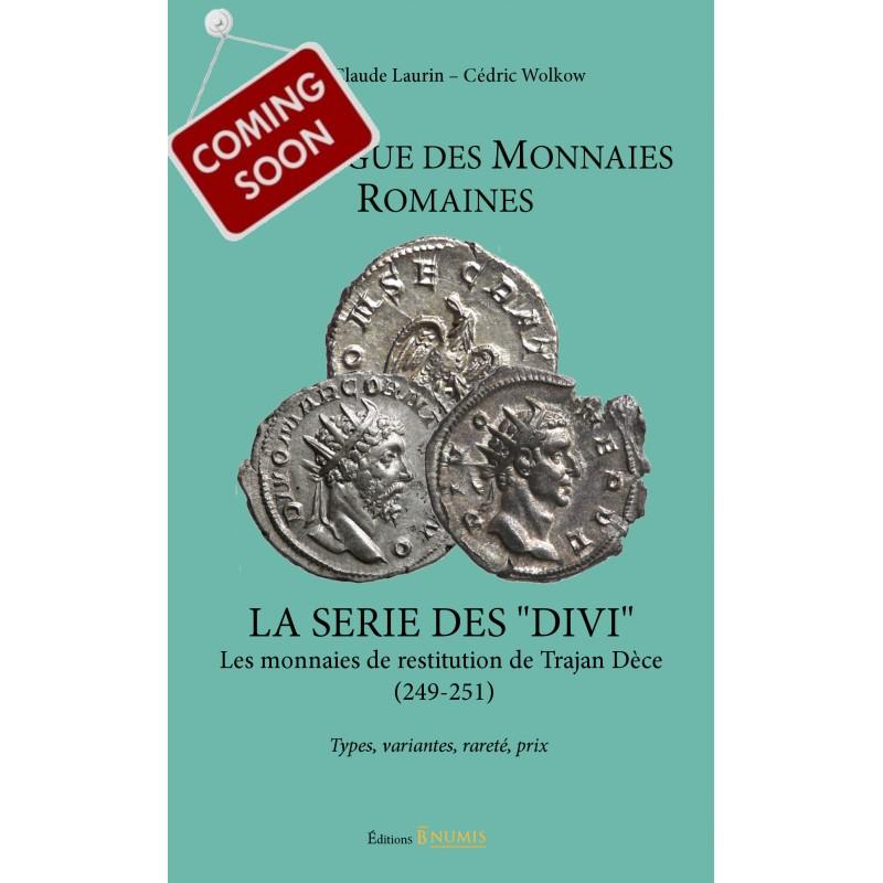 Catalogue des monnaies romaines, la série des DIVI, les monnaies de restitution de Trajan Dèce