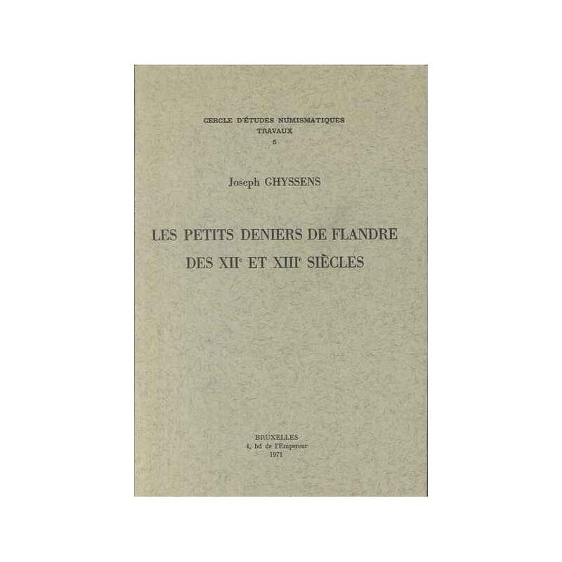 J. GHYSSENS, Les petits deniers de Flandre des XIIe et XIIIe siècles
