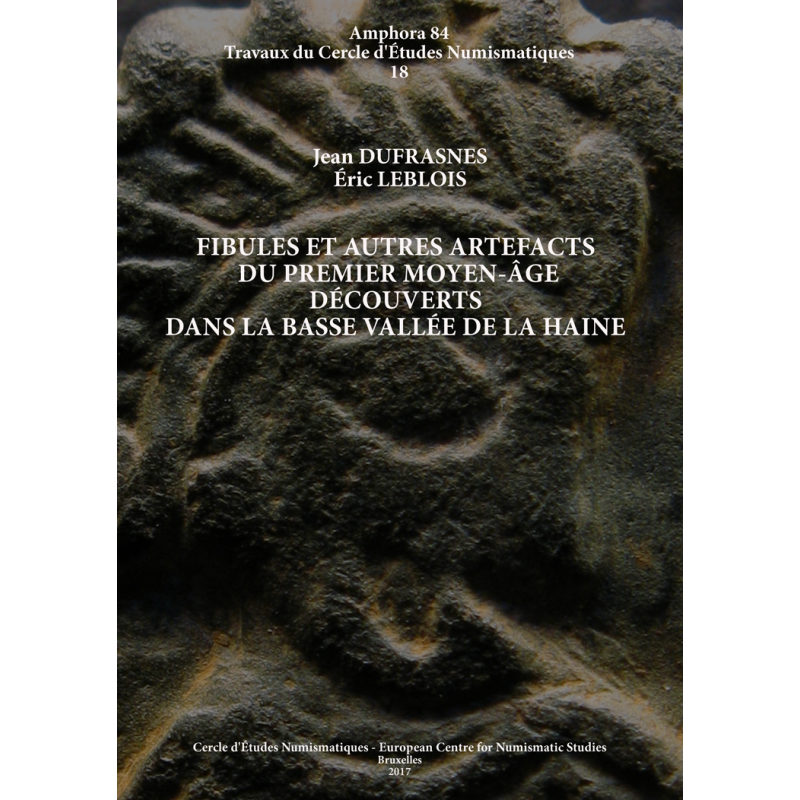 J. DUFRASNES & E. LEBLOIS, Fibules et autres artefacts du premier Moyen Âge..